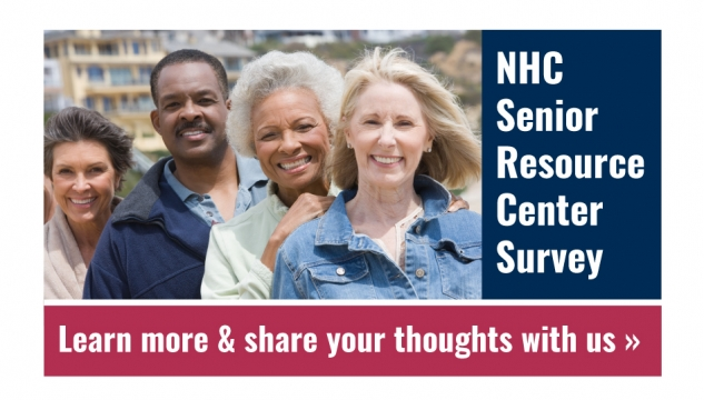 NHC Senior Resource Center Survey - (click to) Learn More & Share Your Thoughts with Us